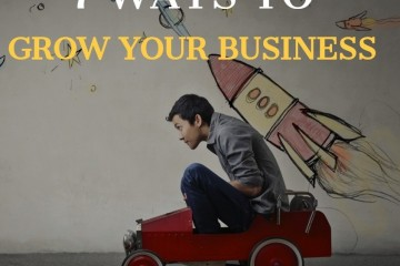 7 Ways to Grow your Business Afternoon  Session